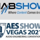 AES Coordinating 2021 Convention with NAB Show, Taking Place in Vegas in October '21
