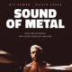 REVIEW: Immersive Sound of Hearing Loss Lifts <em>The Sound of Metal</em>