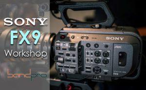SonyFX9.Workshop.BP