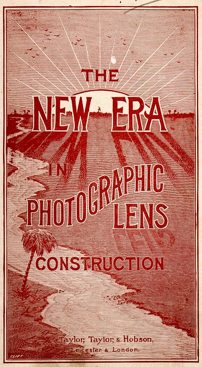 Cover of booklet published in 1897 by Taylor, Taylor & Hobson offers illustrative proof that their new lens made from the patented Cooke Triplet construction gives superior image quality.